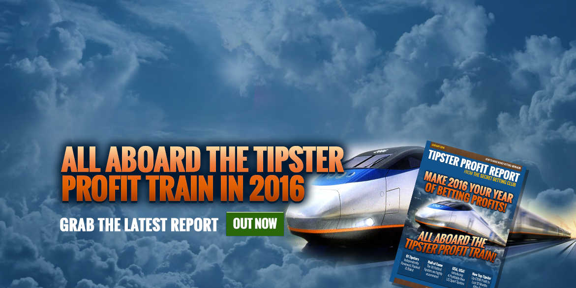 ALL ABOARD THE TIPSTER PROFIT TRAIN